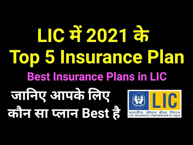 Top 5 LIC Insurance Plans